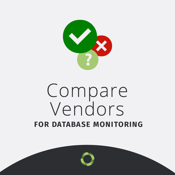 Database Performance Monitoring Vendor Comparison