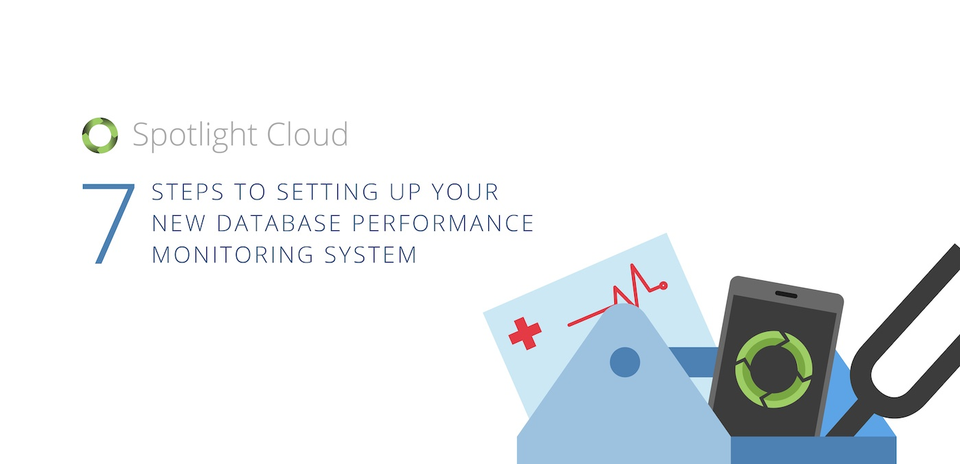 4 Steps to Setting Up Your New Database Performance Monitoring System